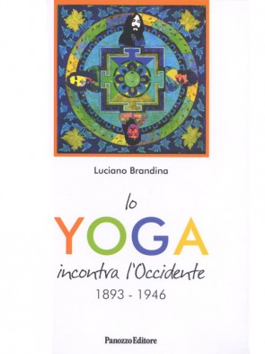 Lo yoga incontra l'Occidente 1893-1946