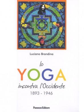 Luciano Brandina Lo yoga incontra l'Occidente Panozzo Editore