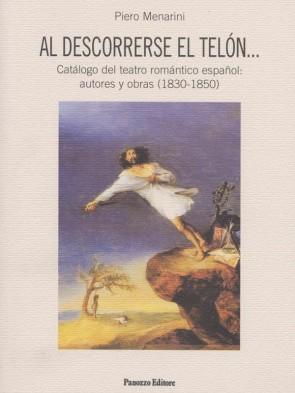 Al descorrerse el telon... Piero Menarini Panozzo Editore