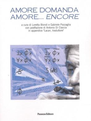 Amore domanda amore... encore  - Panozzo Editore