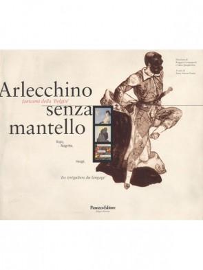 Arlecchino senza mantello Anna Soncini Fratta Panozzo Editore