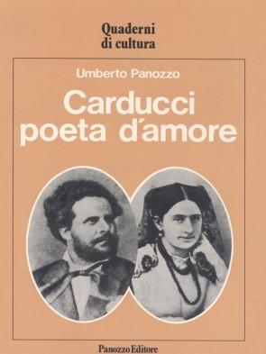 Carducci poeta d'amore Umberto Panozzo Panozzo Editore