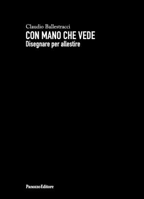 Con mano che vede Claudio Ballestracci Panozzo Editore