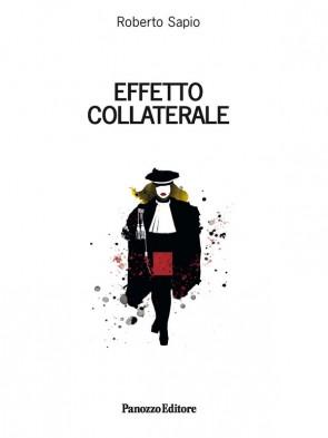 Roberto Sapio, Effetto collaterale, Panozzo Editore