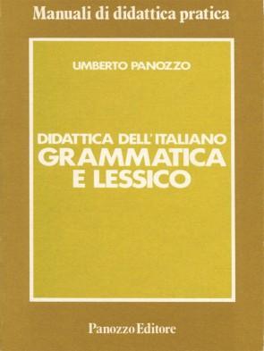 Grammatica e Lessico Umberto Panozzo Panozzo Editore