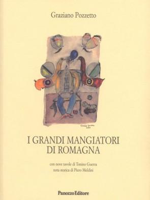 I grandi mangiatori di Romagna Graziano Pozzetto Panozzo Editore
