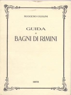 Guida ai bagni di Rimini Ruggero Ugolini Panozzo Editore