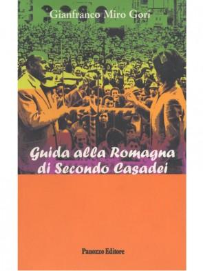 Guida Romagna di Secondo Casadei Gianfranco Miro Gori Panozzo Editore
