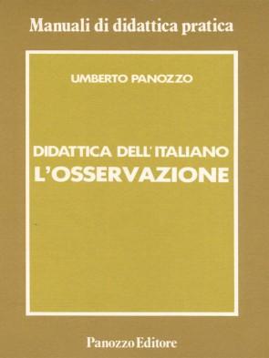 L'osservazione Umberto Panozzo Panozzo Editore
