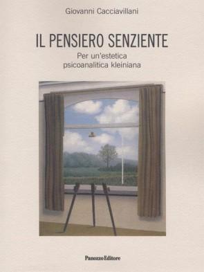 Il pensiero senziente Giovanni Cacciavillani Panozzo Editore