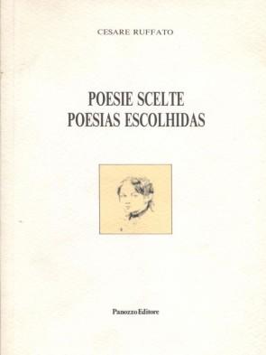 Cesare Ruffato Poesie Scelte Panozzo Editore