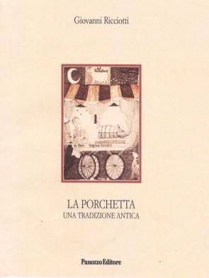 Giovanni Ricciotti La porchetta Panozzo Editore