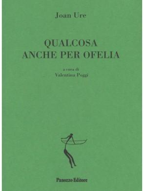 Panozzo-Editore-Qualcosa-anche-per-Ofelia-Ure-Poggi