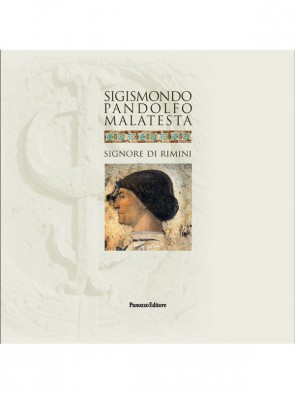 Aa.Vv. Sigismondo Pandolfo Malatesta Panozzo Editore
