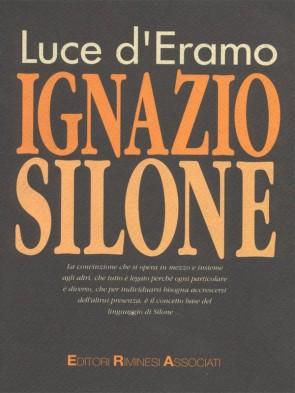 Ignazio Silone di Luce d'Eramo Panozzo Editore
