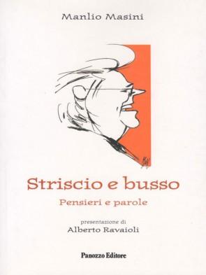 Striscio e busso - Panozzo Editore