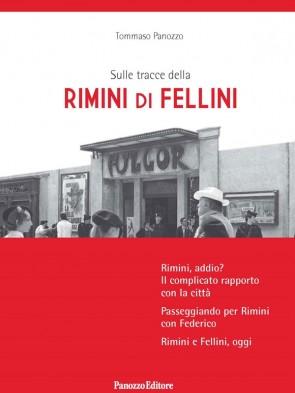 Sulle tracce della Rimini di Fellini, Panozzo Editore