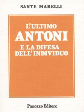 L'ultimo Antoni Sante Marelli Panozzo Editore